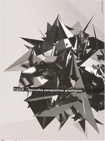 T.S.V.P. Nouvelles perspectives graphiques: Küsters, Christian