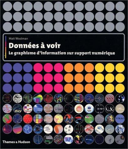 Donnees a voir : le graphisme d'informat: Woolman