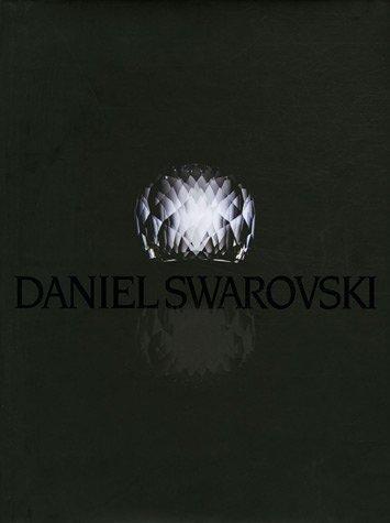9782878112689: Daniel Swarovski, un monde de beauté
