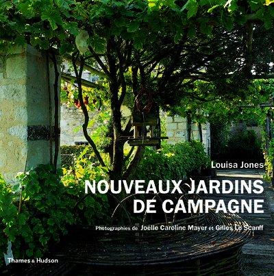 nouveaux jardins de campagne (287811275X) by Louisa Jones
