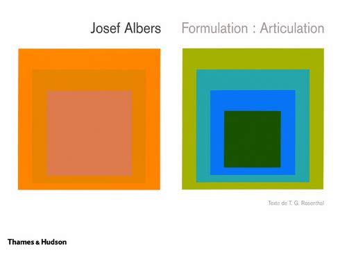 Josef Albers ; formulation : articulation: Josef Albers, T.G.
