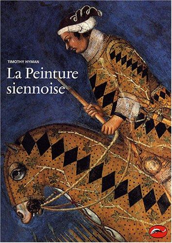 9782878112894: La Peinture siennoise (French Edition)