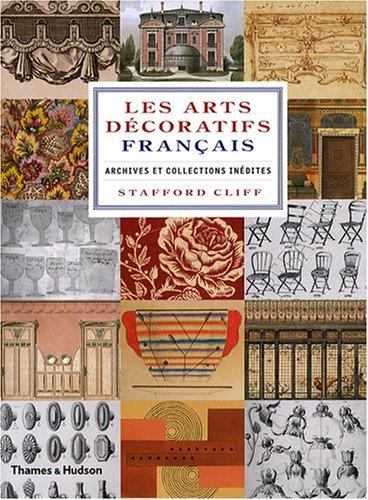 9782878113150: Les Arts Décoratifs Français: Archives et Collections Inédites