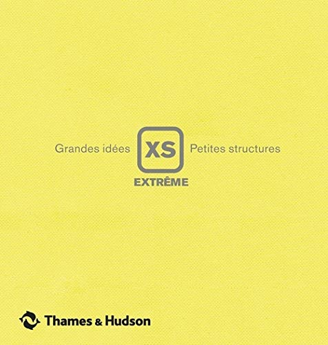 """""""XS extrême ; grandes idées, petites structures"""": Phyllis Richardson"""