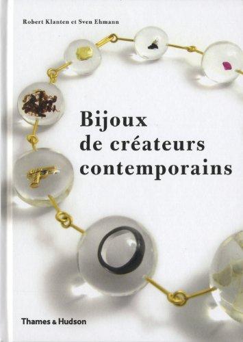 Bijoux de créateurs contemporains: Klanten, Robert