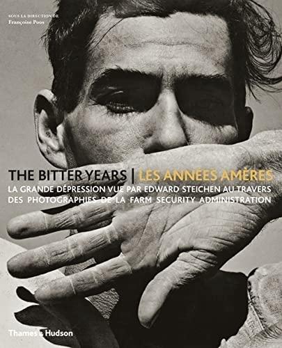 The bitter years - Les années amères : La grande...