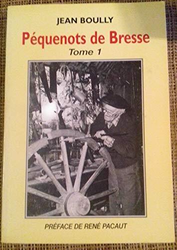pequenots de bresse tome 1: Boully Jean