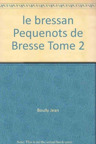 le bressan Pequenots de Bresse Tome 2: Boully Jean