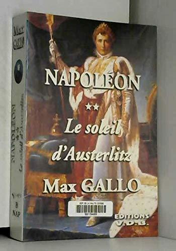 9782878215953: Napoléon 2 le soleil d'austerlitz 1799-1805