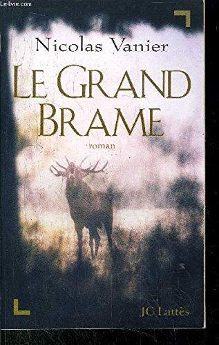 9782878216837: GRAND BRAME (LE)