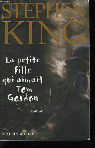 9782878218268: La petite fille qui aimait Tom Gordon