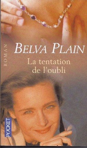 TENTATION DE L'OUBLI: PLAIN,BELVA