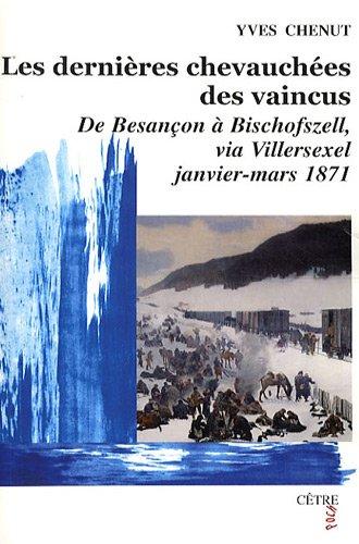 9782878231847: Les dernières chevauchées des vaincus (French Edition)
