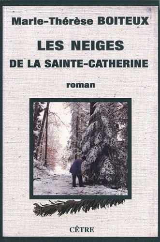 9782878232202: Les neiges de la Sainte-Catherine