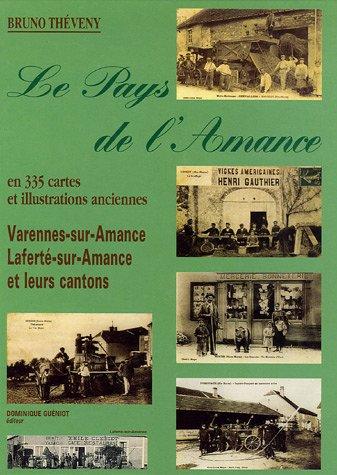 9782878251876: Le pays de l'Amance : Laferté-sur-Amance, Varennes-sur-Amance et leurs cantons