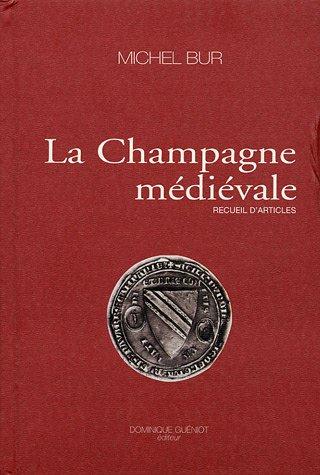 9782878253115: La Champagne médiévale : Recueil d'articles