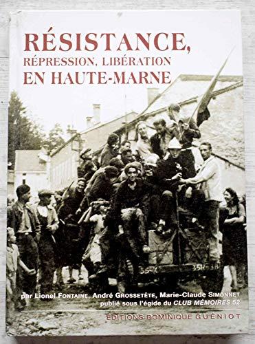 9782878253887: Resistance, Repression, Liberation en Haute-Marne
