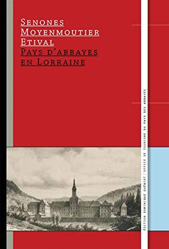 9782878255164: Pays d'abbayes en Lorraine. Senones, Moyenmoutier, Etival