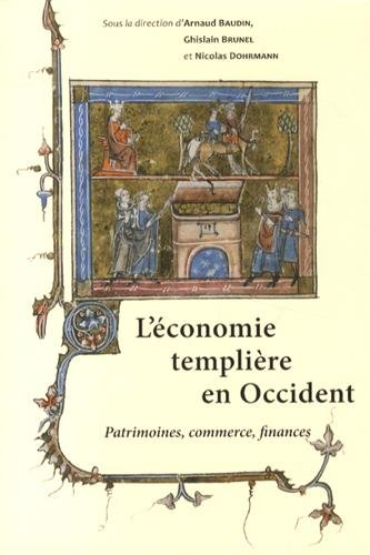9782878255201: L'économie templière en Occident : Patrimoines, commerce, finances