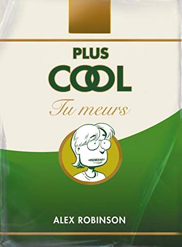 Plus cool tu meurs (French Edition) (2878271262) by [???]