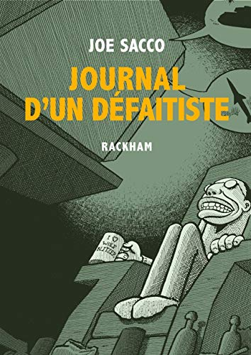 JOURNAL D UN DEFAITISTE - NED: SACCO JOE
