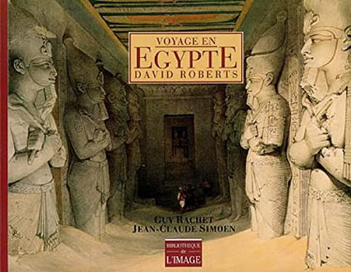 9782878300291: Voyage En Egypte: David Roberts (French Edition)