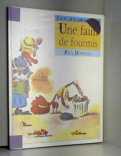 Faim de Fourmis (une) (French Edition) (9782878330526) by [???]