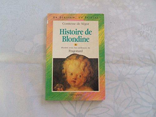 HISTOIRE DE BLONDINE. TOME 1: Comtesse de Ségur