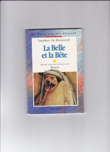 La belle et la bête: Beaumont Bosch