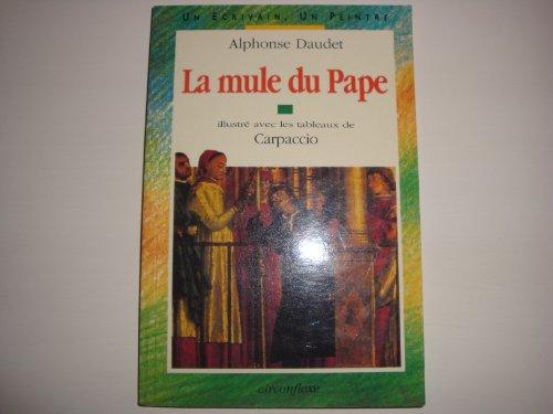 La mule du Pape (Un ecrivain, un peintre)