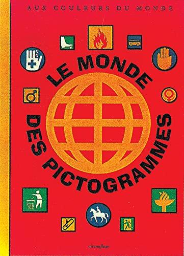 9782878332506: Le Monde des pictogrammes