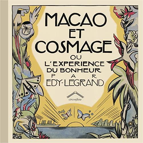 MACAO ET COSMAGE OU EXPERIENCE BONHEUR: LEGRAND EDY