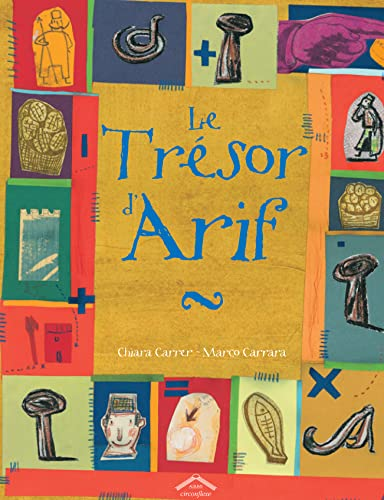 TRESOR D'ARIF (LE): CARRER, CHIARA/CARRARA, MARCO