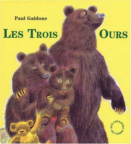 TROIS OURS: GALDONE, PAUL