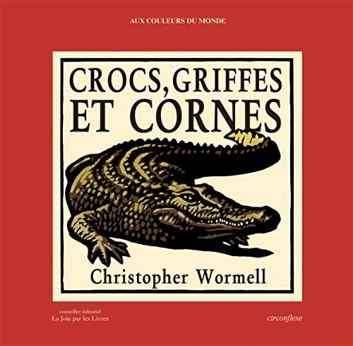 9782878333947: Crocs, griffes et cornes : Je compte sur les animaux