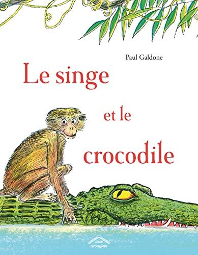 9782878334227: Le singe et le crocodile: 1 (Albums circonflexe)