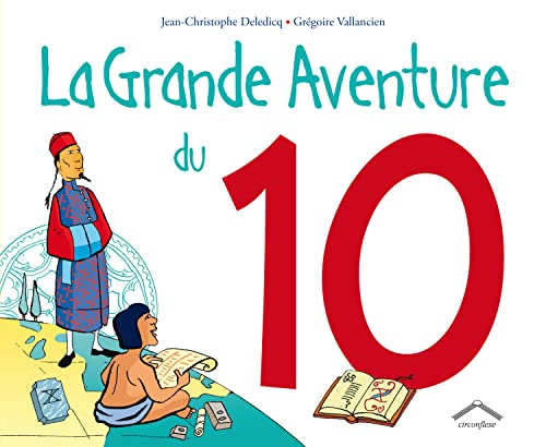 9782878334456: La grande aventure du 10