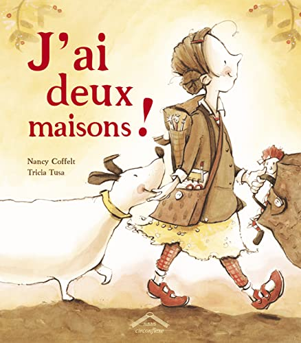 J'ai deux maisons ! (French Edition) (2878335112) by Tricia Tusa