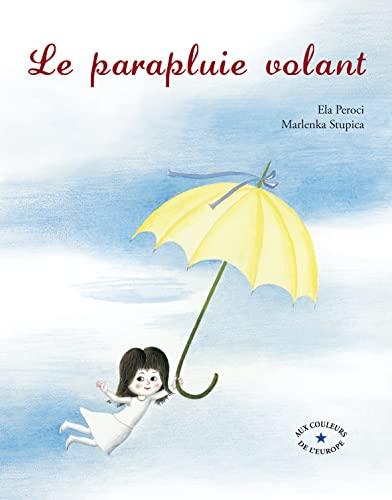 9782878335316: Le parapluie volant (Aux couleurs de l'Europe)