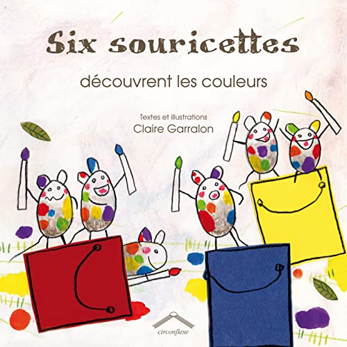 9782878335545: Six souricettes découvrent les couleurs