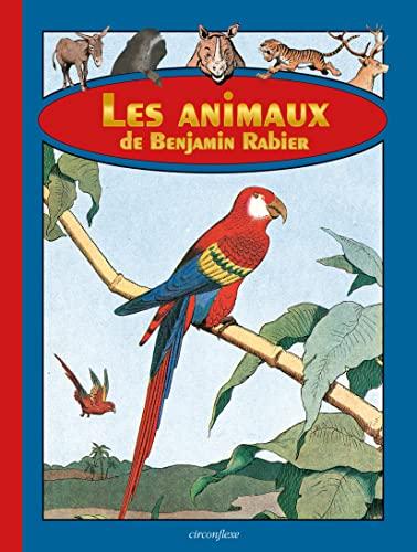 Les animaux de Benjamin Rabier: Benjamin Rabier; Georges