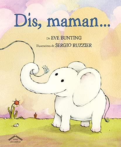 9782878336191: Dis, maman...