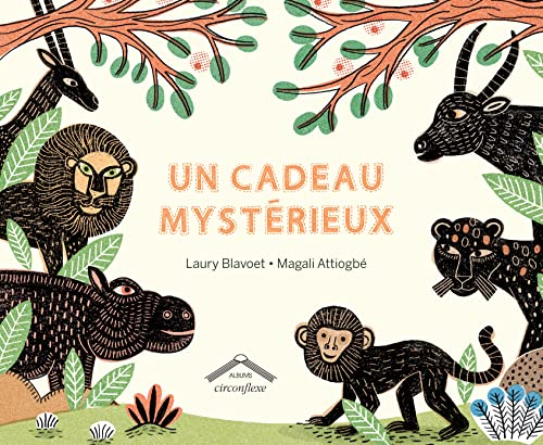 UN CADEAU MYSTERIEUX: BLAVOET, LAURY\ATTIOGBE, M.