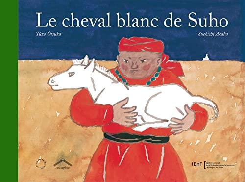 CHEVAL BLANC DE SUHO -LE-: OTSUKA AKABA