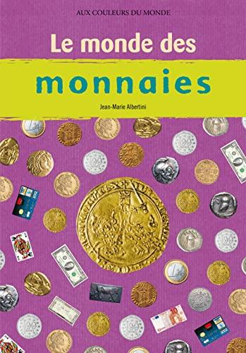 MONDE DES MONNAIES -LE-: ALBERTINI JEAN MARIE