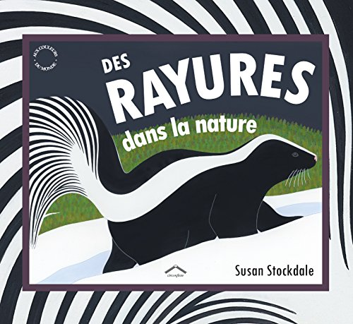 RAYURES DANS LA NATURE -DES-: STOCKDALE SUSAN