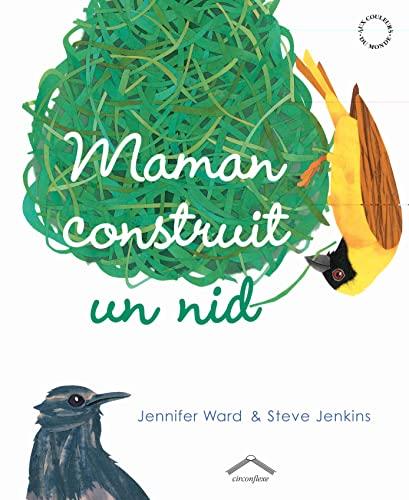 MAMAN CONSTRUIT UN NID: WARD JENKINS