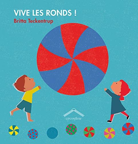 9782878337723: Vive les ronds !