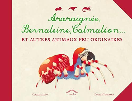 9782878338003: Araraignée, Bernaleine, Calmaléon...