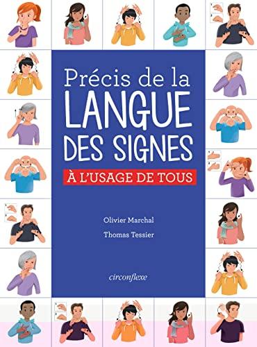 PRECIS DE LA LANGUE DES SIGNES FRANCAISE: MARCHAL TESSIER